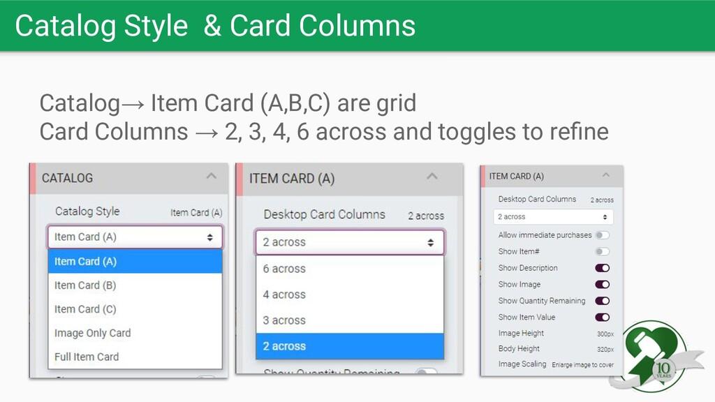 Catalog Style & Card Columns Catalog→ Item Card...