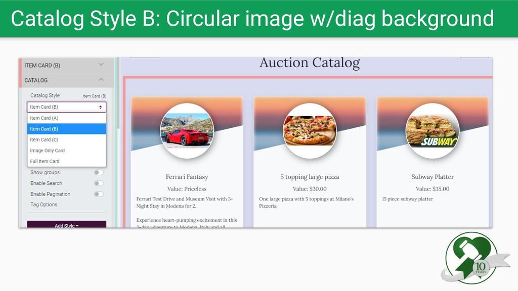 Catalog Style B: Circular image w/diag backgrou...
