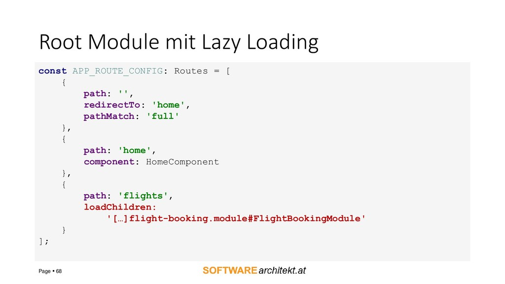 Root Module mit Lazy Loading Page ▪ 68 const AP...