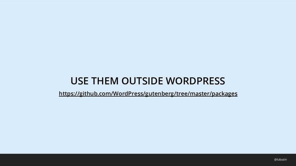 USE THEM OUTSIDE WORDPRESS @lubusin https://git...