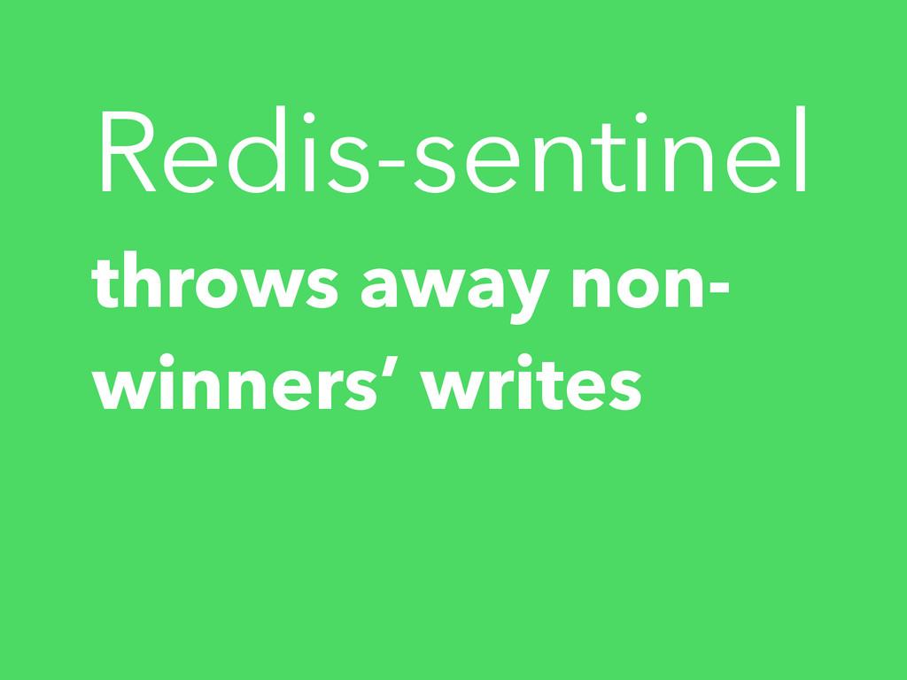 Redis-sentinel throws away non- winners' writes