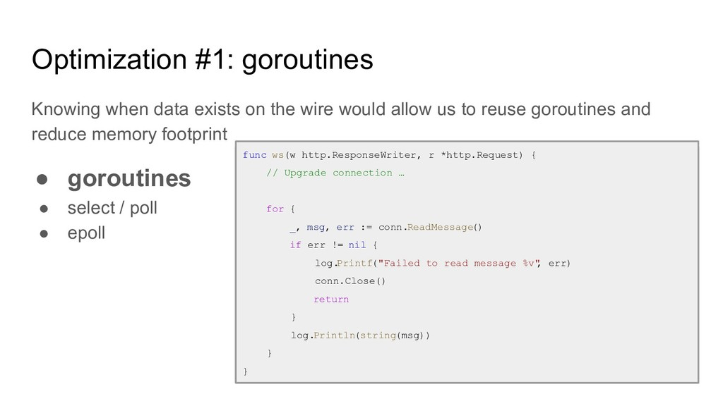 Optimization #1: goroutines Knowing when data e...