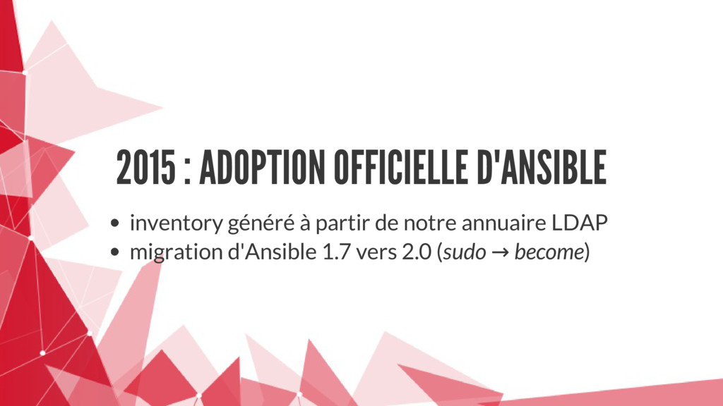2015 : ADOPTION OFFICIELLE D'ANSIBLE inventory ...