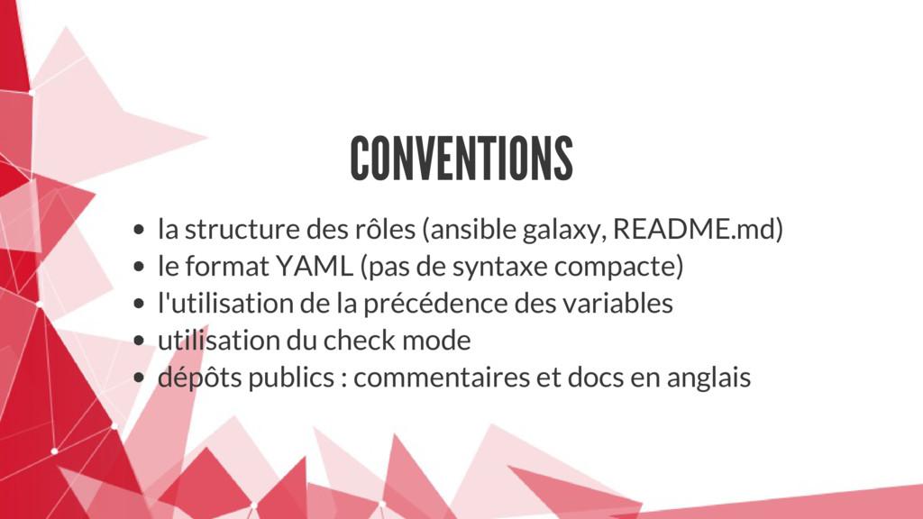 CONVENTIONS la structure des rôles (ansible gal...