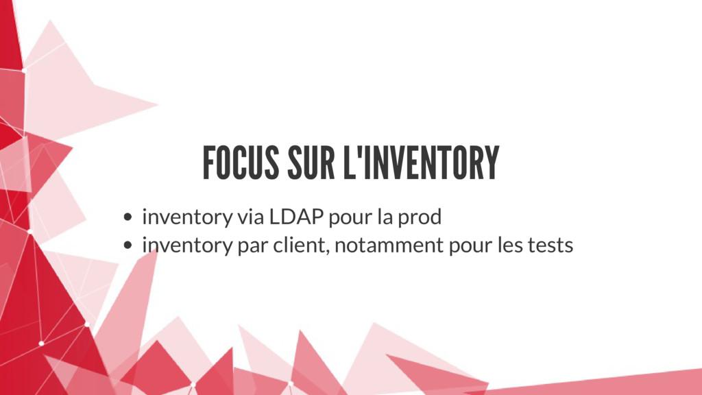 FOCUS SUR L'INVENTORY inventory via LDAP pour l...