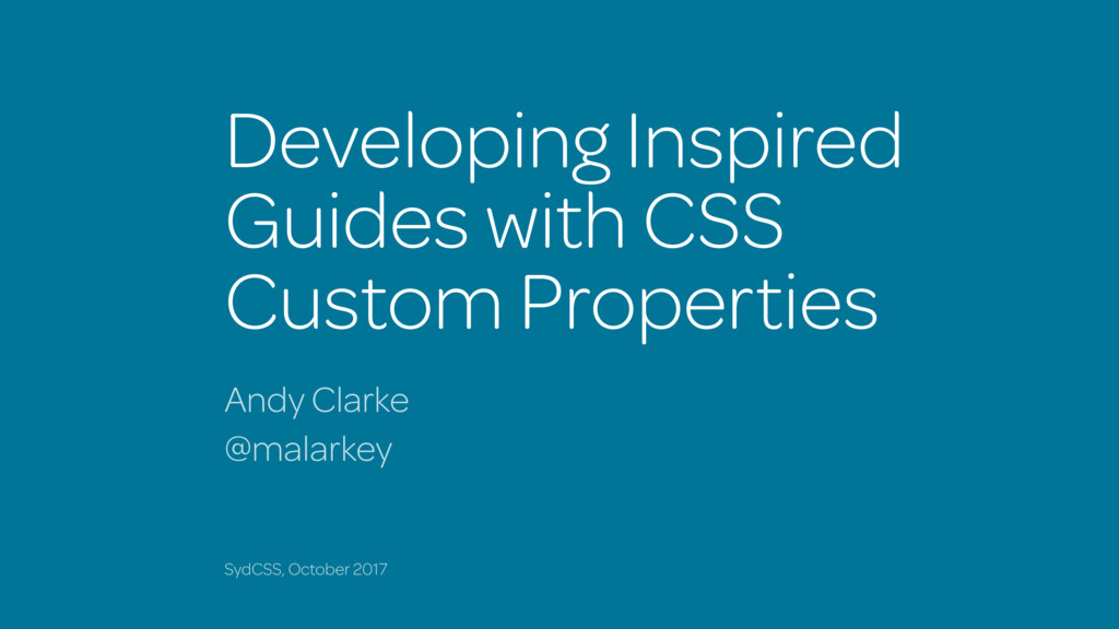 Developing Inspired Guides with CSS Custom Prop...