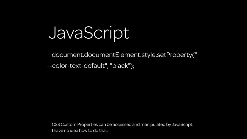 JavaScript document.documentElement.style.setPr...