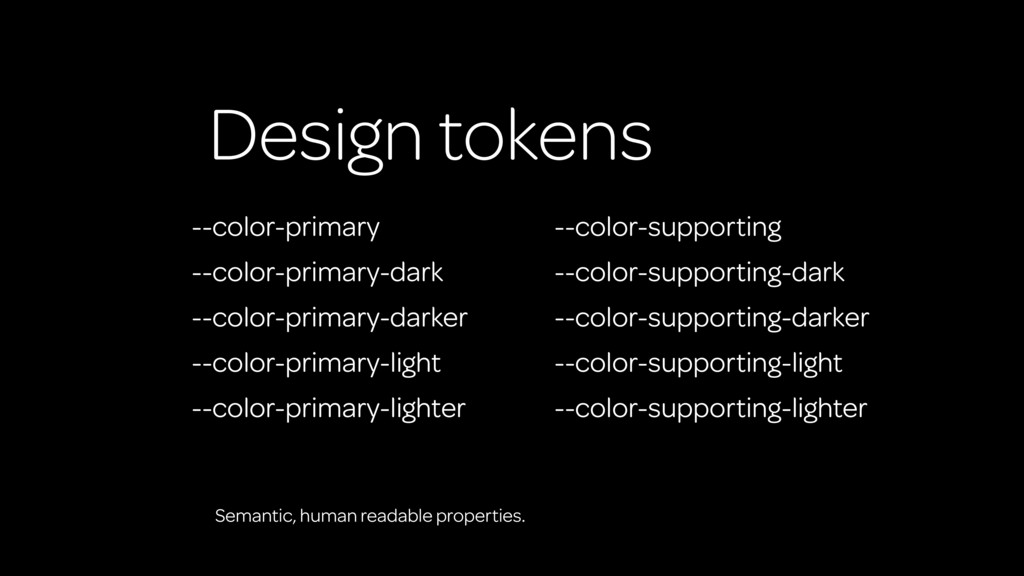 Design tokens --color-primary --color-primary-d...