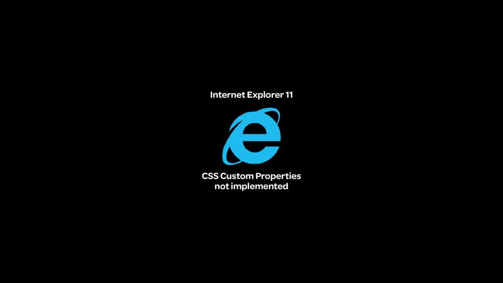 Internet Explorer 11 CSS Custom Properties not ...