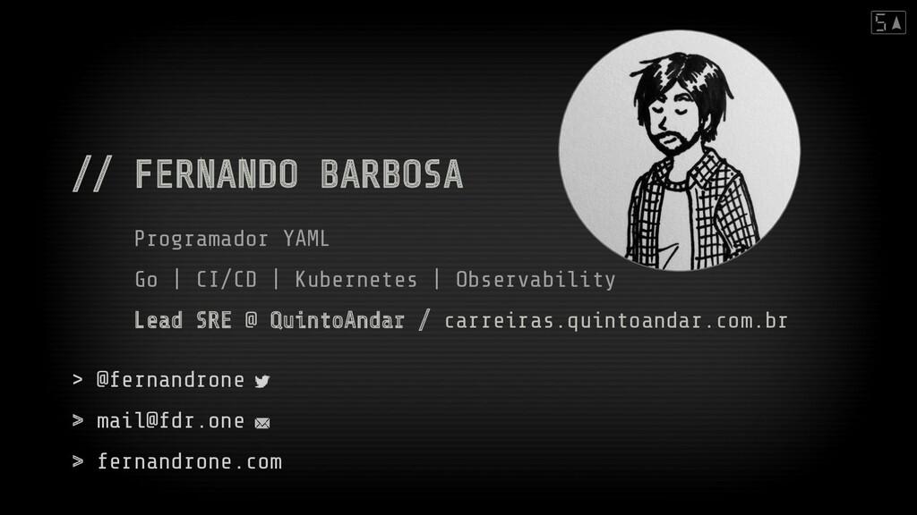 // FERNANDO BARBOSA Programador YAML Go | CI/CD...