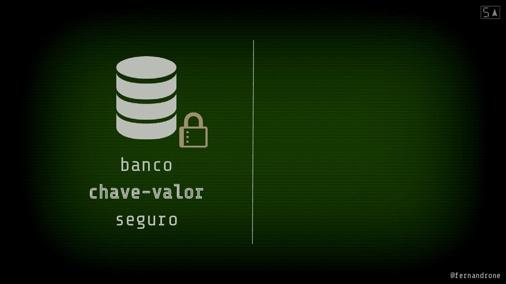 banco chave-valor seguro @fernandrone