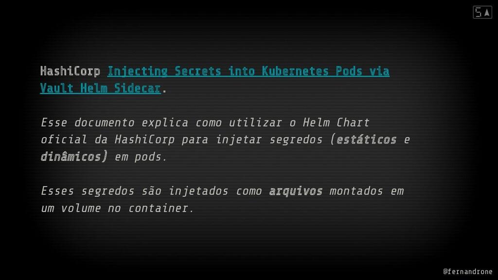 HashiCorp Injecting Secrets into Kubernetes Pod...