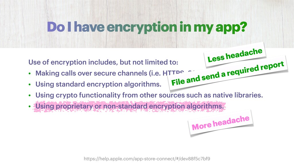 Do I have encryption in my app? https://help.ap...