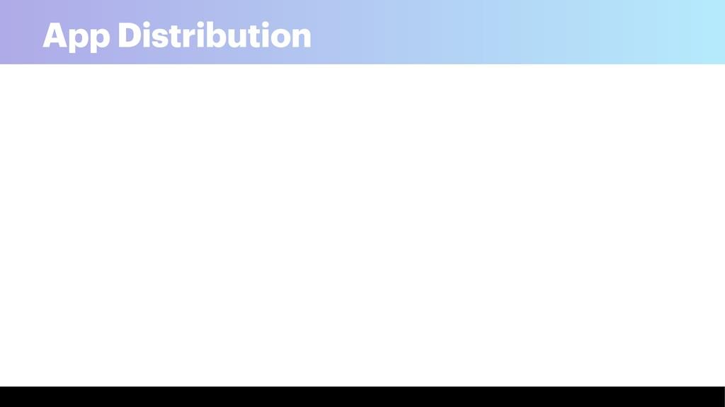 App Distribution