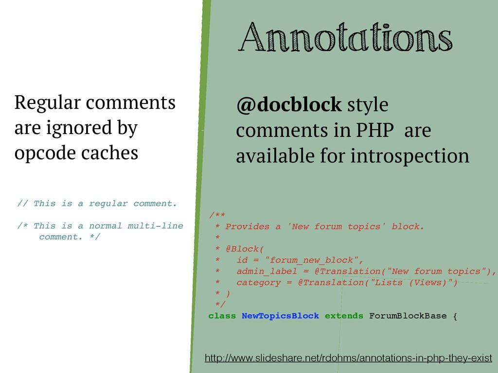 Annotations http://www.slideshare.net/rdohms/an...