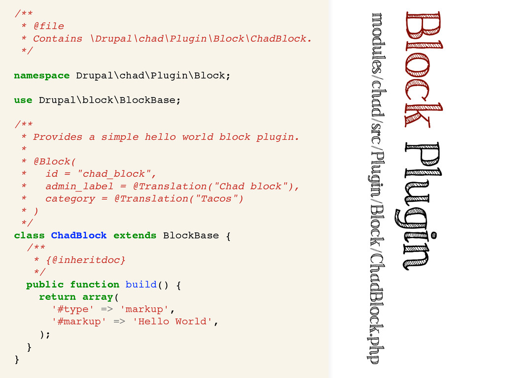 /** * @file * Contains \Drupal\chad\Plugin\Bloc...