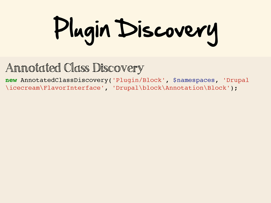 Plugin Discovery Annotated Class Discovery new...