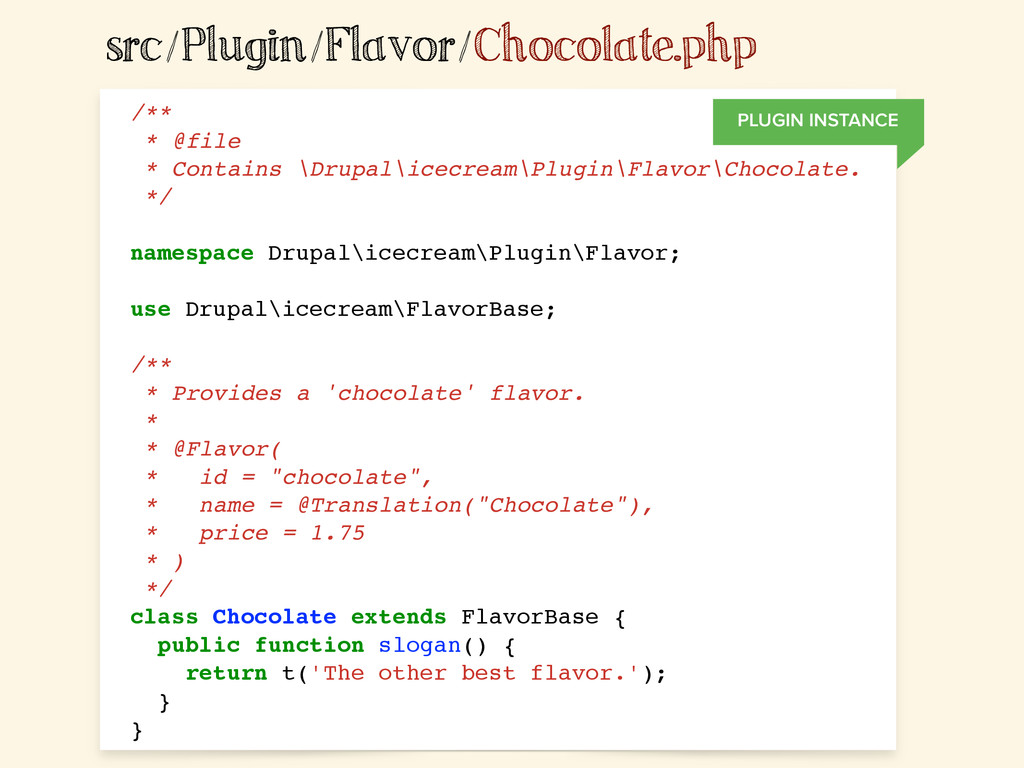 src/Plugin/Flavor/Chocolate.php /** * @file * C...
