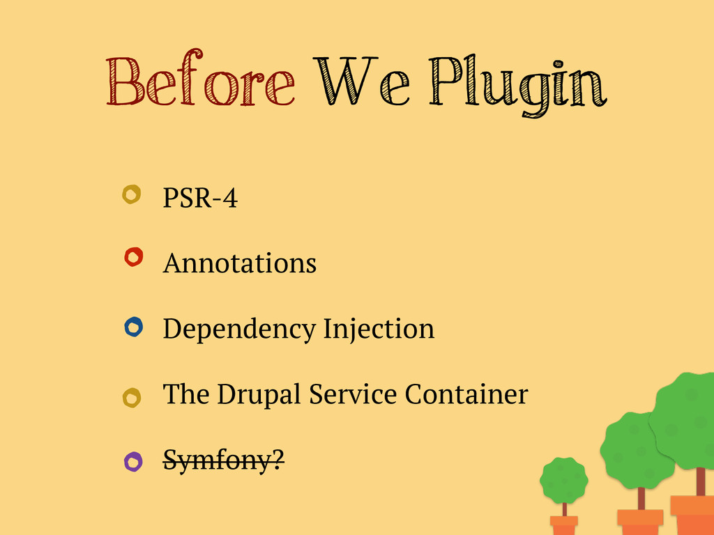 Before We Plugin PSR-4 Annotations Dependency I...