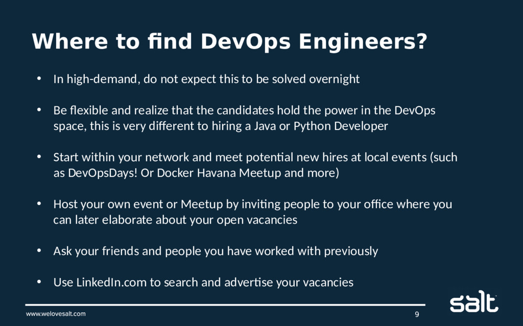 Where to find DevOps Engineers? 9 • In high-dem...