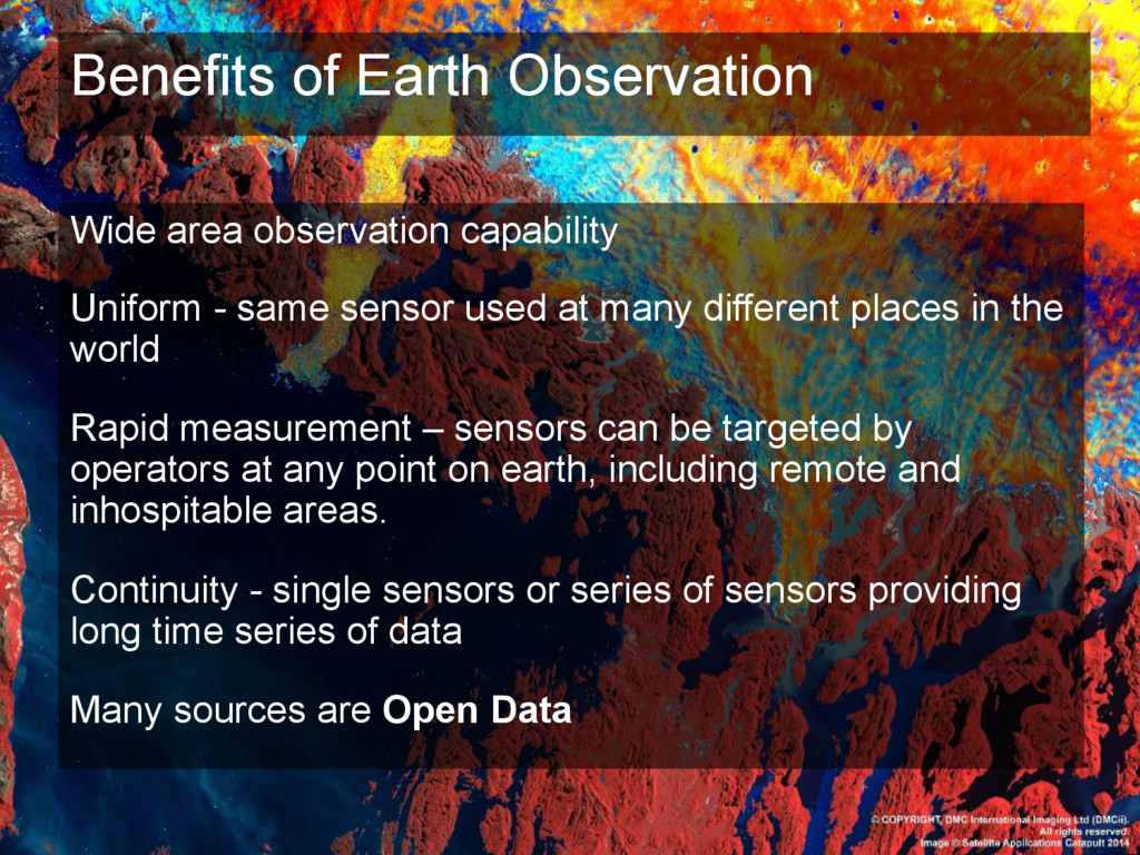 Benefits of Earth Observation Wide area observa...