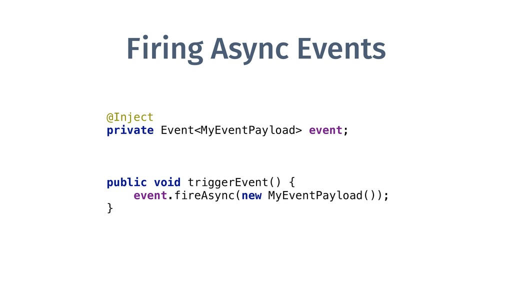 Firing Async Events @Inject