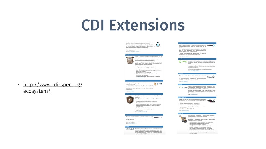 CDI Extensions • http://www.cdi-spec.org/ ecosy...