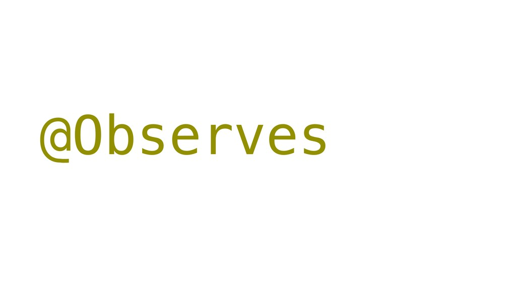 @Observes