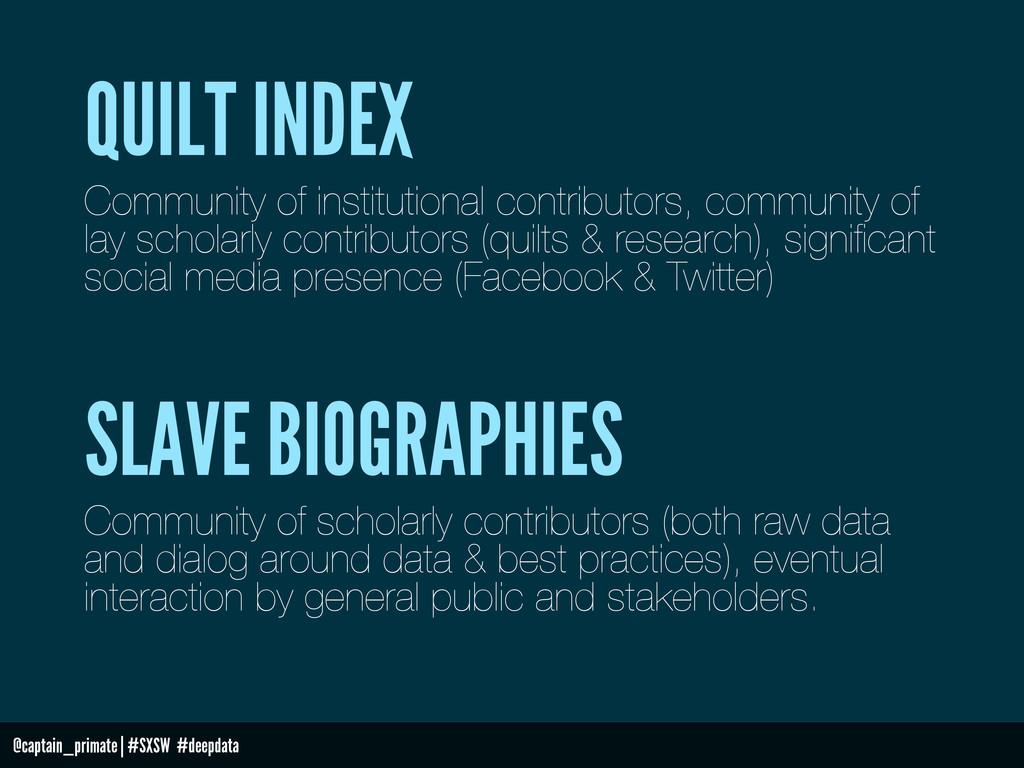 @captain_primate   #SXSW #deepdata QUILT INDEX ...
