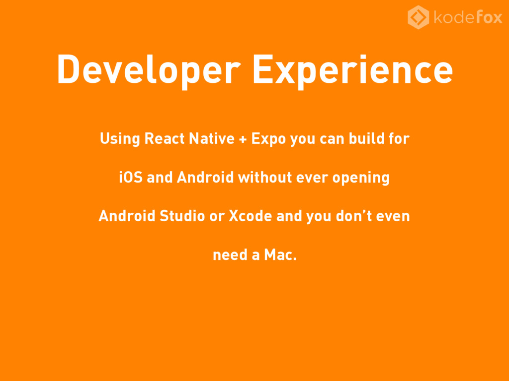 Developer Experience Using React Native + Expo ...