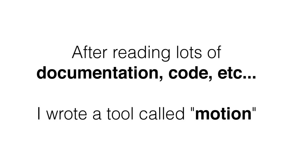 After reading lots of documentation, code, etc....