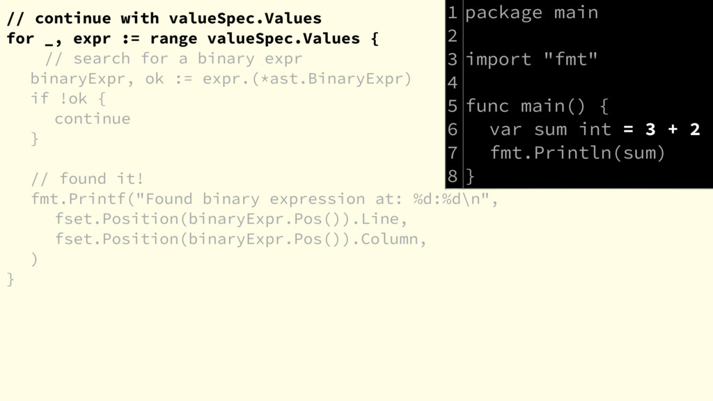 // continue with valueSpec.Values for _, expr :...