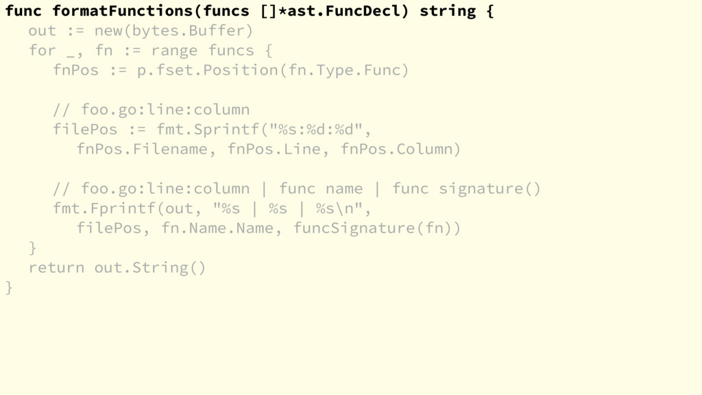 func formatFunctions(funcs []*ast.FuncDecl) str...