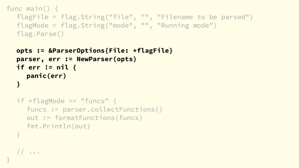 "func main() { flagFile = flag.String(""file"", """"..."