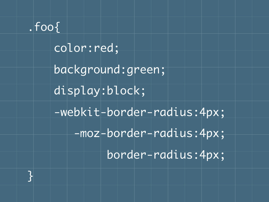 .foo{ color:red; background:green; display:bloc...