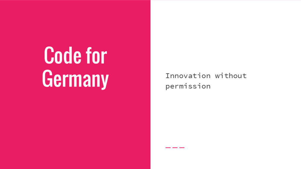 Code for Germany Innovation without permission