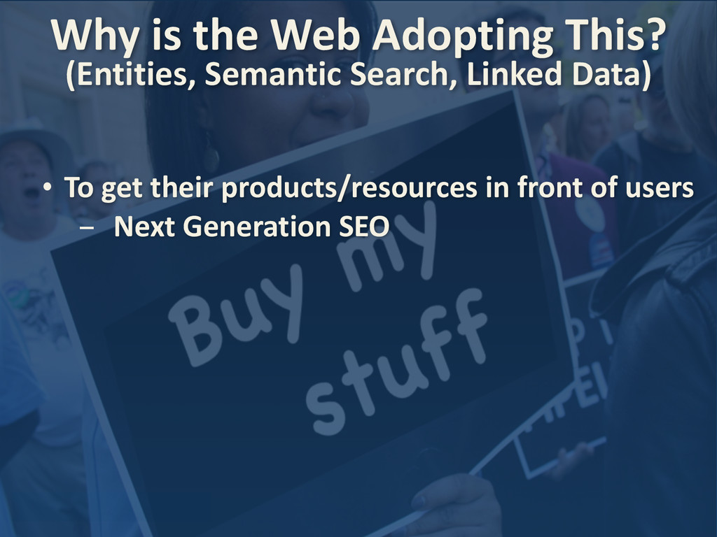 • To get their products/resources i...