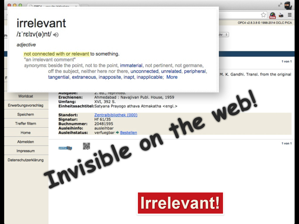 Irrelevant! Invisible on the web!