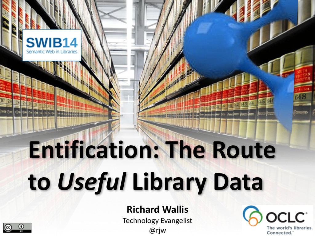 Entification: The Route  to Useful...