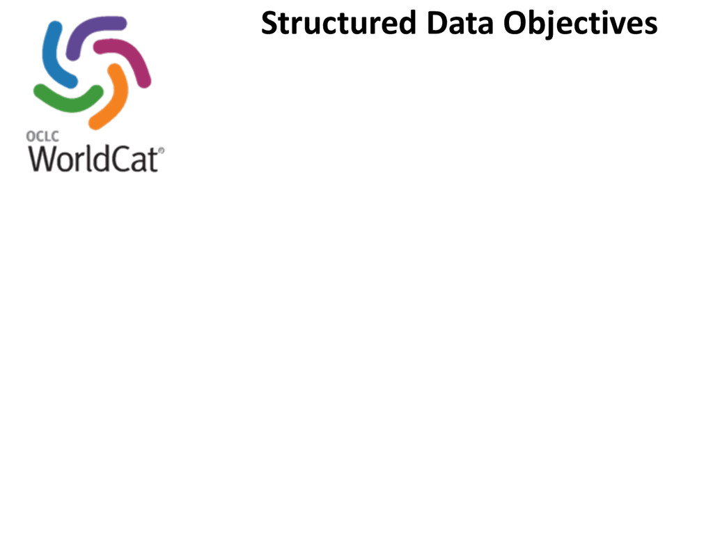 Structured Data Objectives