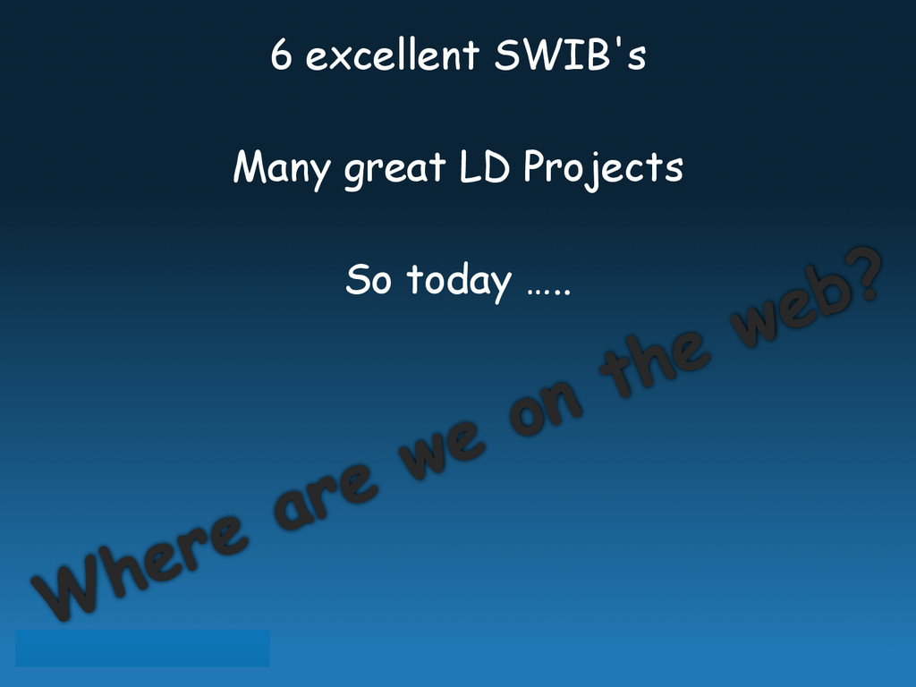 6 excellent SWIB's Many great LD Projects So to...