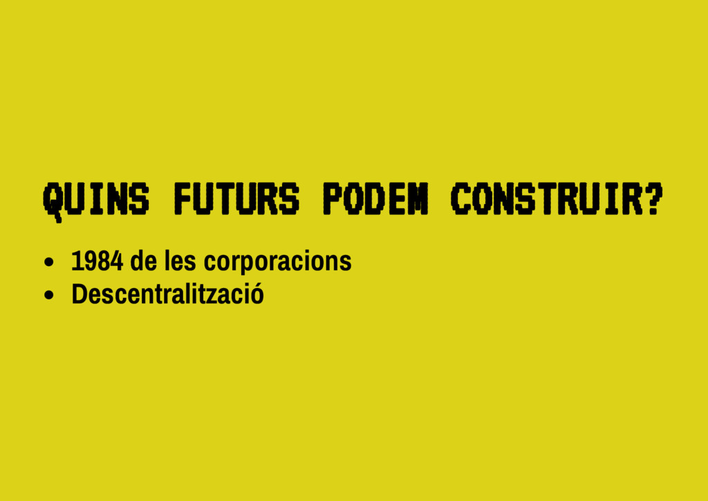 1984 de les corporacions Descentralització Q U ...