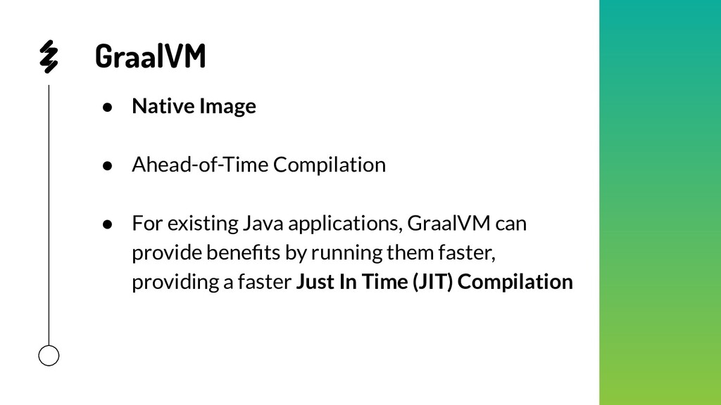 GraalVM ● Native Image ● Ahead-of-Time Compilat...