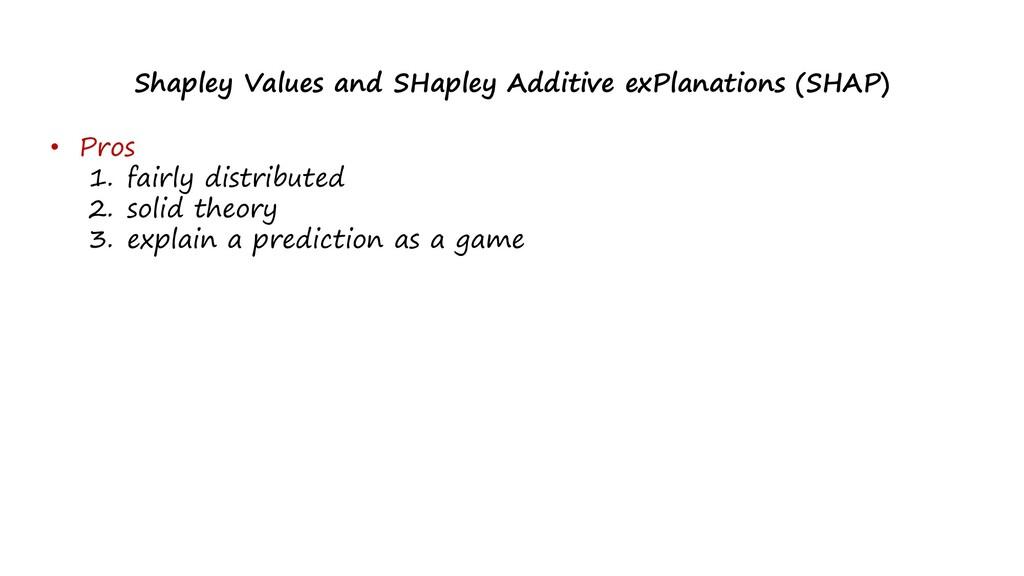 Shapley Values and SHapley Additive exPlanation...