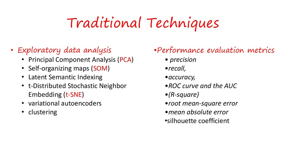 Traditional Techniques • Exploratory data analy...
