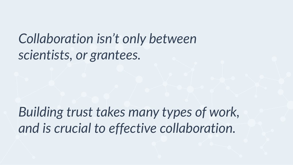 Building trust takes many types of work, and is...