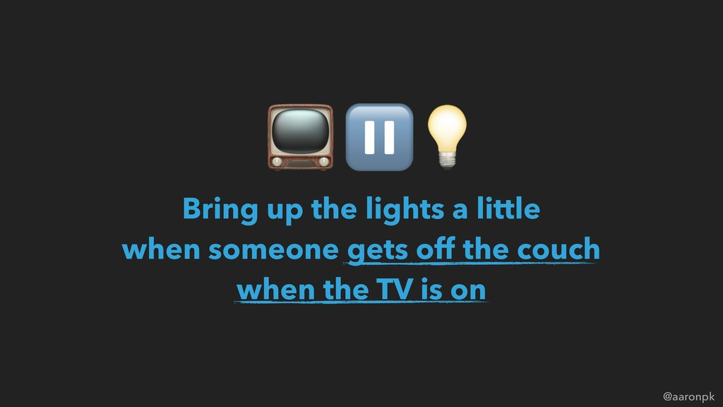 @aaronpk Bring up the lights a little  when so...