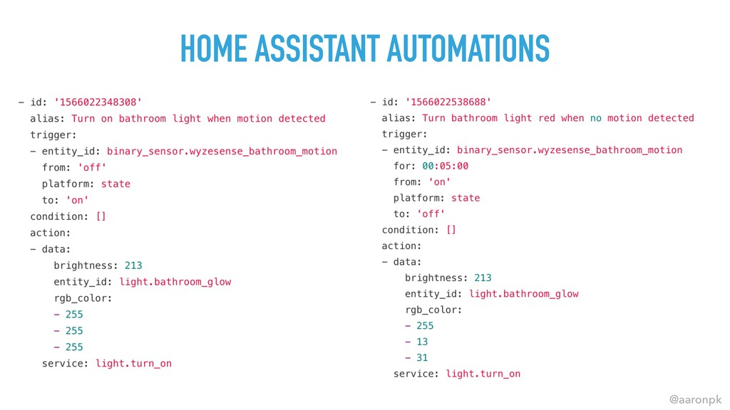 @aaronpk HOME ASSISTANT AUTOMATIONS