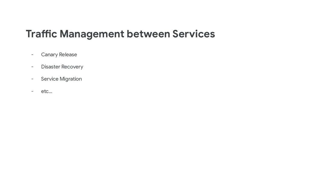 Traffic Management between Services - Canary Re...