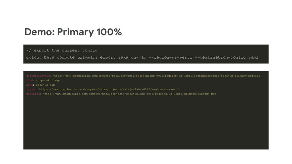 Demo: Primary 100% // export the current config...